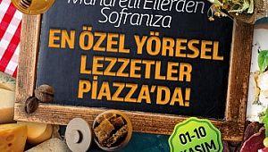 Anadolu'nun eşsiz lezzetleri Piazza'da