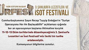 ''Urfest'' İsot festivali ertelendi