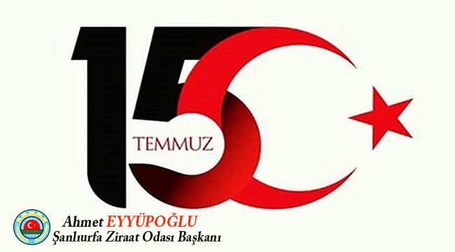 Eyyüpoğlu'nun 15 Temmuz mesajı
